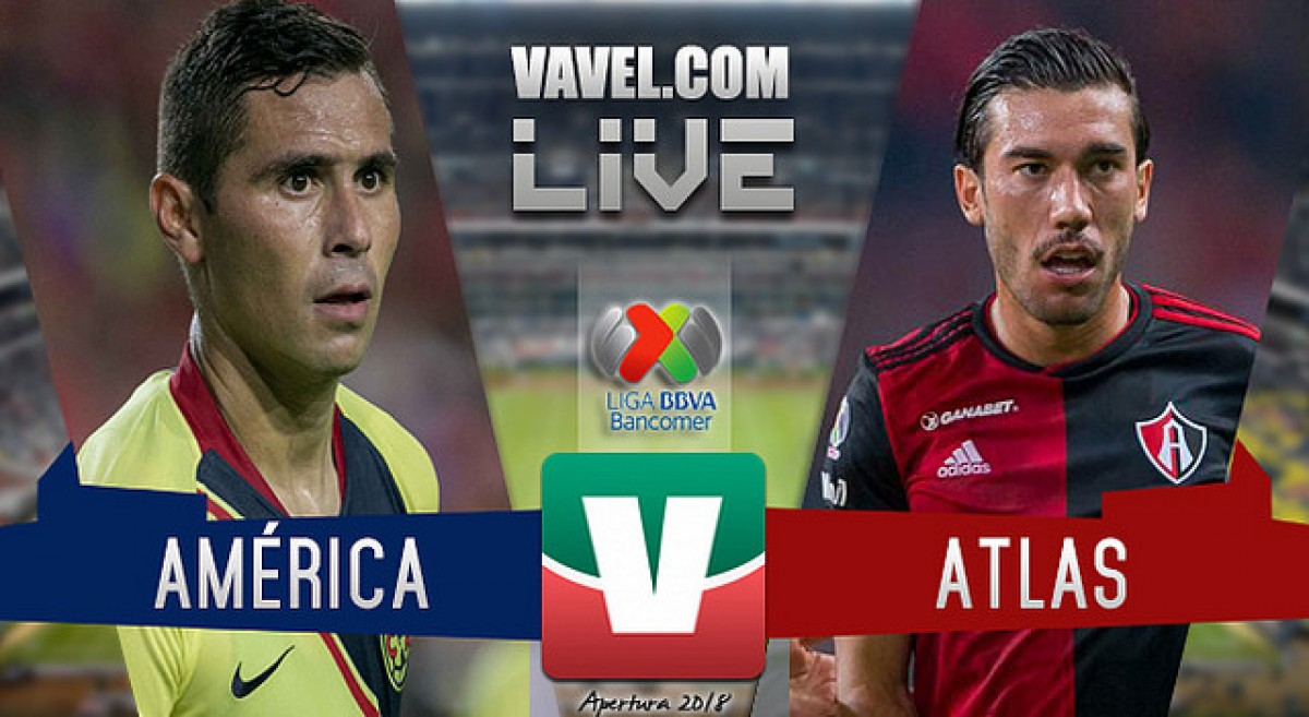 Resumen y goles del América 3-0 Atlas en Liga MX 2018