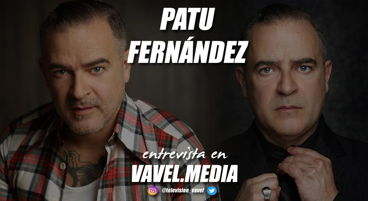 """Entrevista Patu Fernández: """"Los castings son muy difíciles porque no dependen de ti, sino de otros factores"""""""