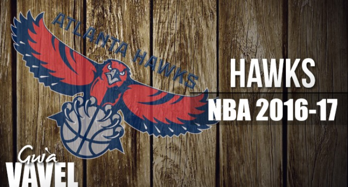 Guía VAVEL NBA 2016/17: Atlanta Hawks