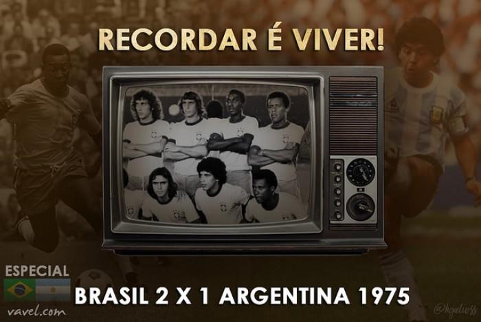 Recordar é viver: em 1975, show de Nelinho e virada brasileira contra Argentina no Mineirão
