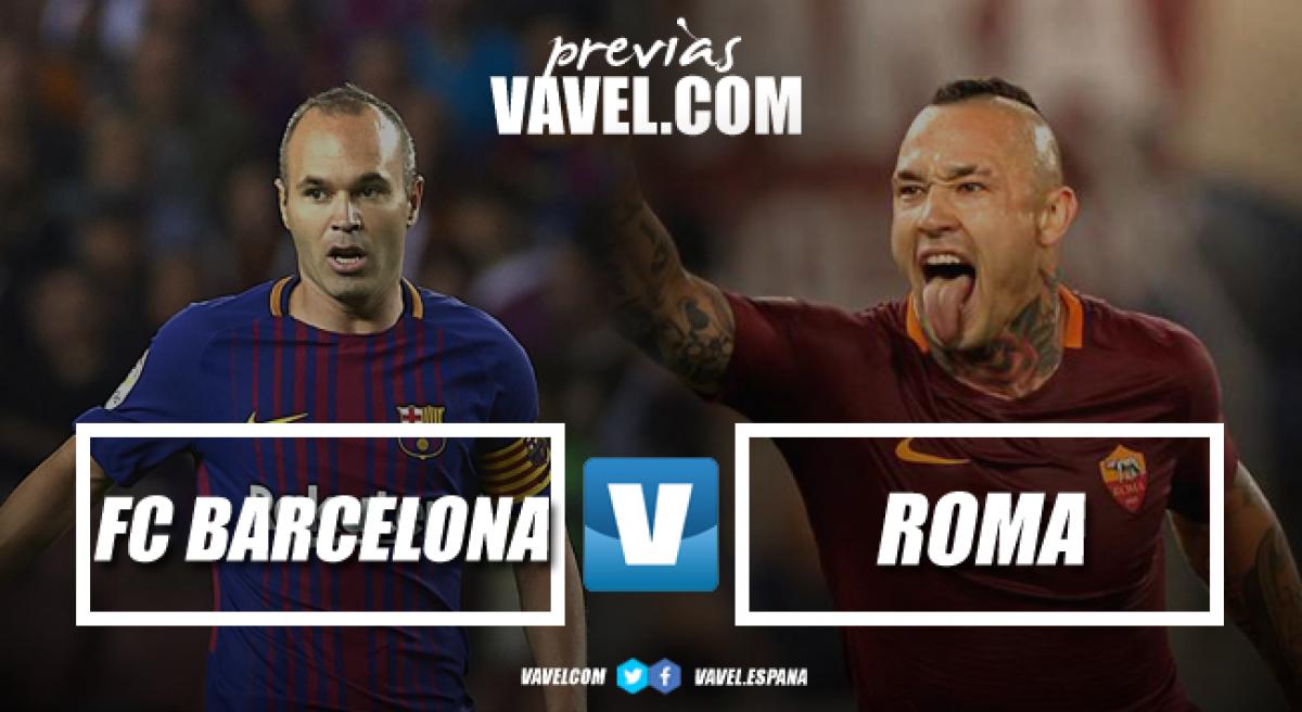 Previa Barça - Roma: objetivo dar la campanada