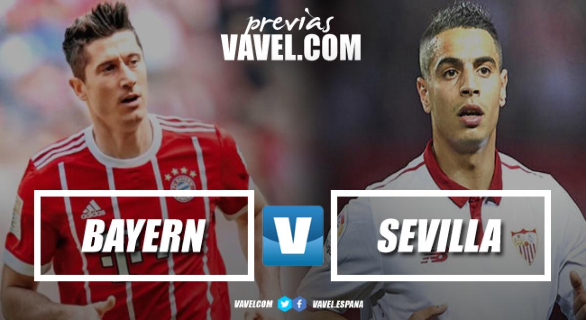 Previa Bayern Múnich - Sevilla: luchar y soñar en la búsqueda de una remontada épica
