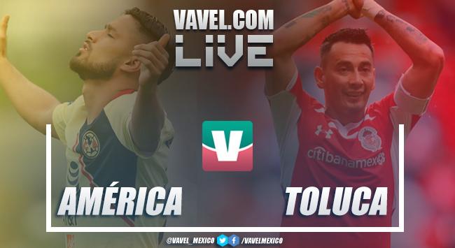 Resultado América 1-1 Toluca en Apertura Liga MX 2018