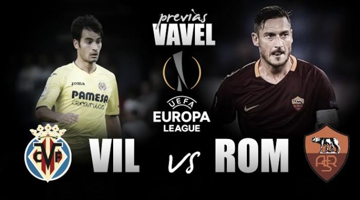 Previa Villarreal CF - AS Roma: los romanos amenazan al Submarino