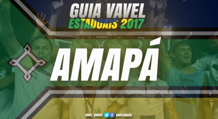Guia VAVEL do Campeonato Amapaense 2017