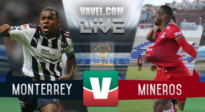 Resultado Rayados Monterrey vs Mineros Copa MX 2017 (4-0)