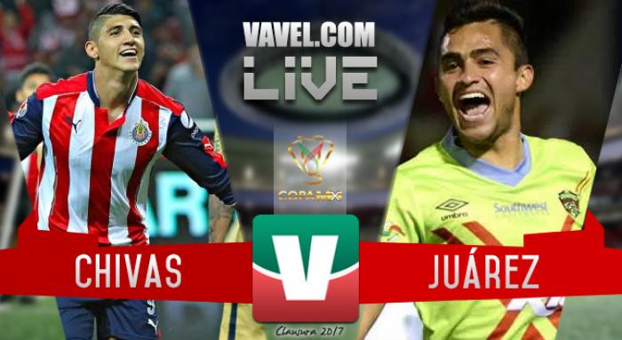 Resultado y goles del Chivas 4-2 Juárez de la Copa MX 2017