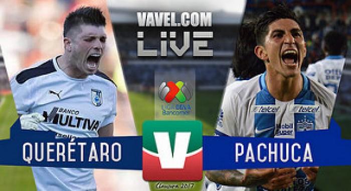 Resultado y goles del Querétaro 3-0 Pachuca de la Liga MX 2017