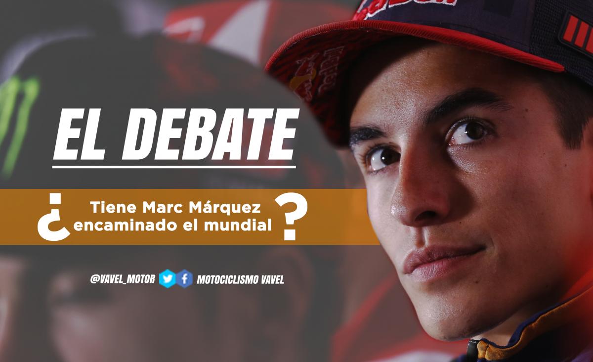 El debate: ¿tiene Marc Márquez encaminado el mundial?