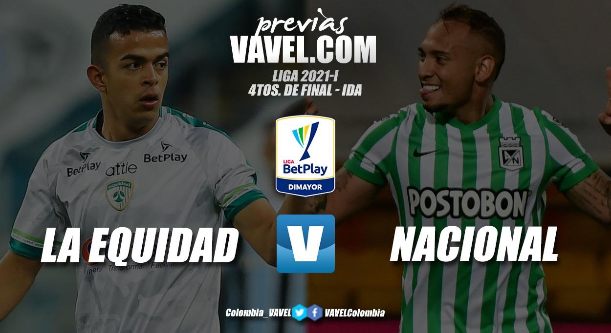 Previa La Equidad vs. Atlético Nacional: tres puntos para trazar la ruta hacia semifinales