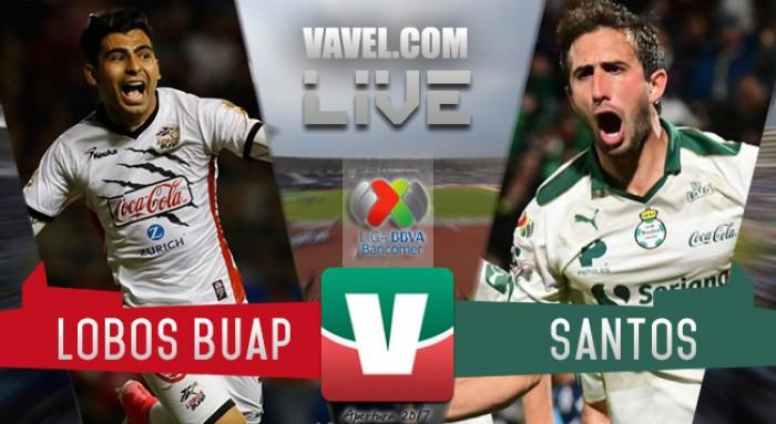 Resultado y goles del Lobos BUAP 2-2 Santos en Liga MX 2017