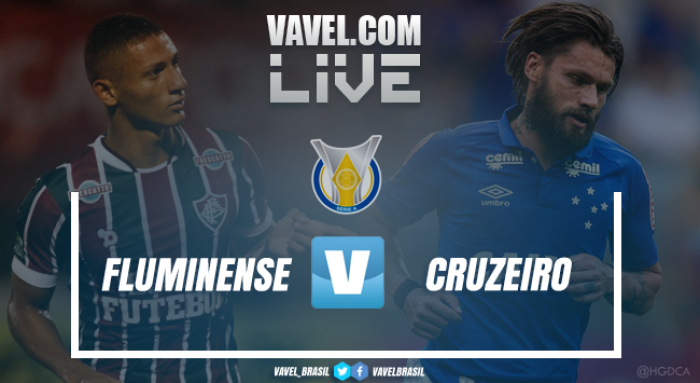 Resultado Fluminense x Cruzeiro pelo Campeonato Brasileiro 2017 (1-1)