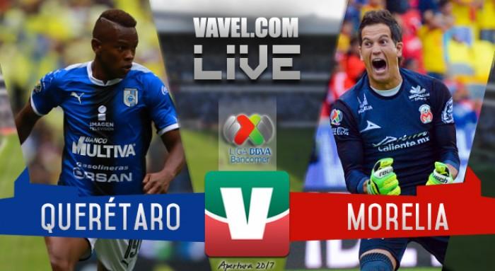 Resultados y goles del Quéretaro 2-1 Morelia en Liga MX 2017