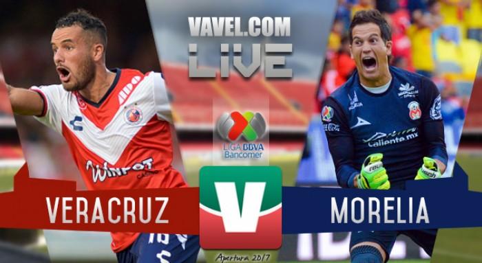 Resultado y goles del Veracruz 2-1 Monarcas Morelia en la Liga MX 2017