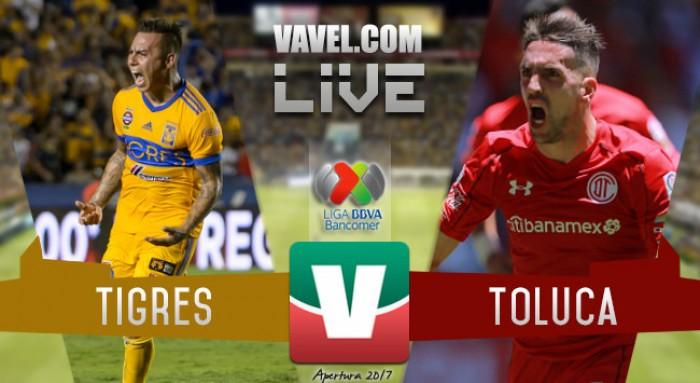 Resultado y goles del Tigres 3-0 Toluca de la Liga MX 2017