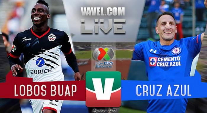 Resultado y goles del Lobos BUAP 3-0 Cruz Azul de la Liga MX 2017