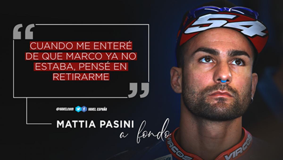 """Mattia Pasini, a fondo: """"Cuando me enteré de que Marco ya no estaba, pensé en retirarme"""""""
