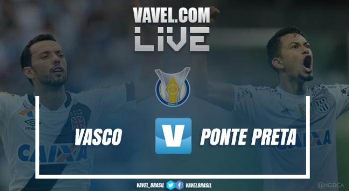 Resultado Vasco x Ponte Preta no Brasileirão (2-1)