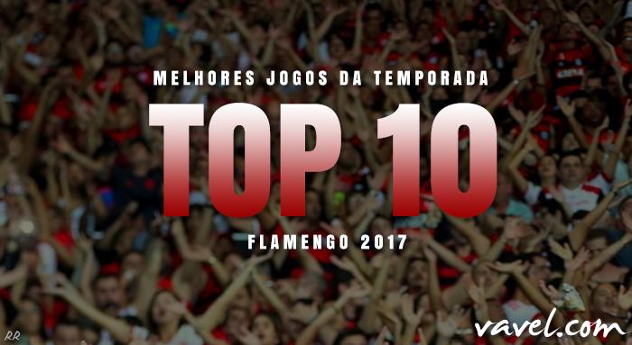 Retrospectiva VAVEL: os 10 melhores jogos da temporada do Flamengo