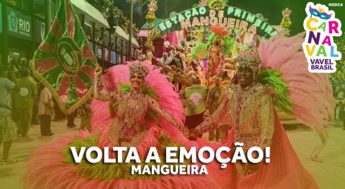 Especial #CarnaVAVEL: Volta a emoção! Mangueira e o protesto no Carnaval. O que esperar?