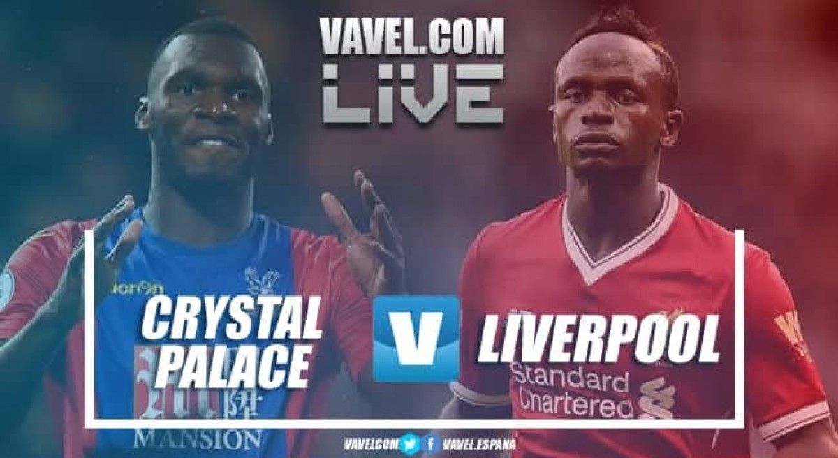 Resumen Crystal Palace 0-2 Liverpool en Premier League 2018