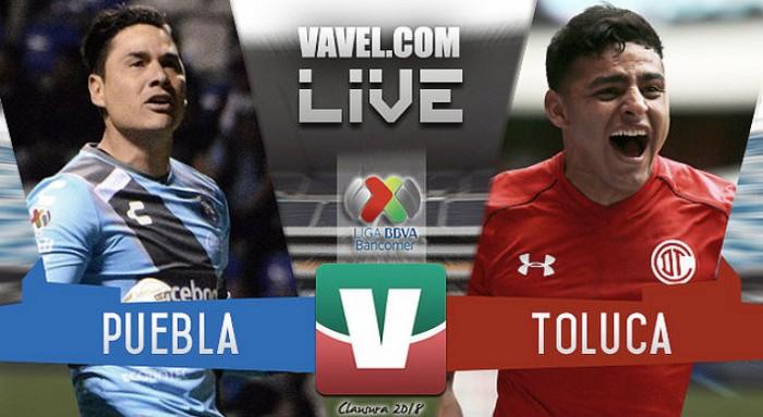 Resultado y goles del Puebla 2-0 Toluca de la Liga MX 2018