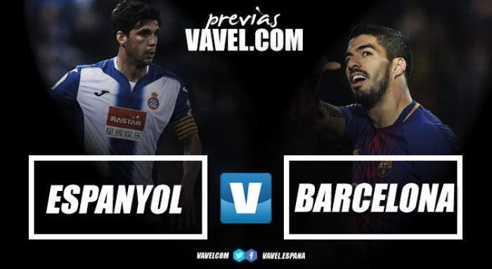 Previa RCD Espanyol - FC Barcelona: el derbi, penúltimo escollo antes de la final