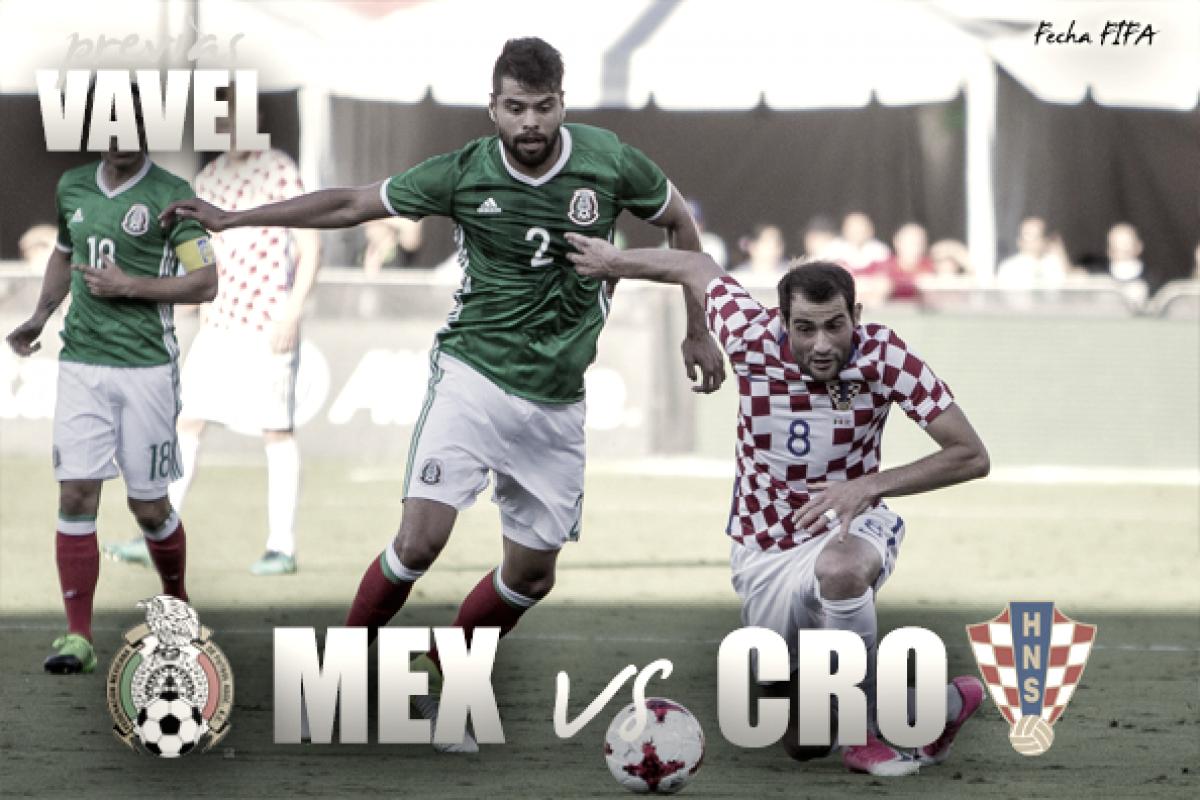 Previa México - Croacia: no será la misma prueba