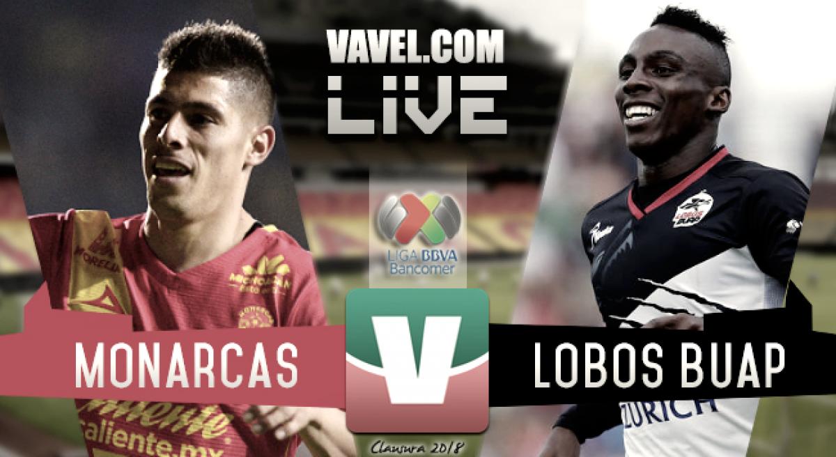 Resultado y goles del Morelia 2-1 Lobos BUAP en Liga MX 2018