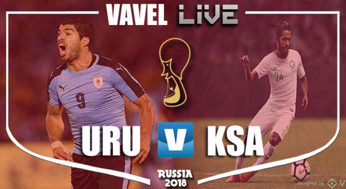 Uruguay vs Arabia Saudí en vivo y en directo online en el Mundial de Rusia 2018