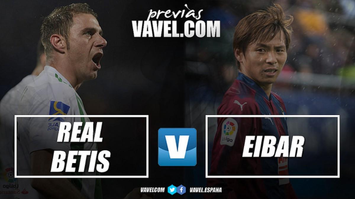 Previa Real Betis - Eibar: un paso de gigante en busca del objetivo