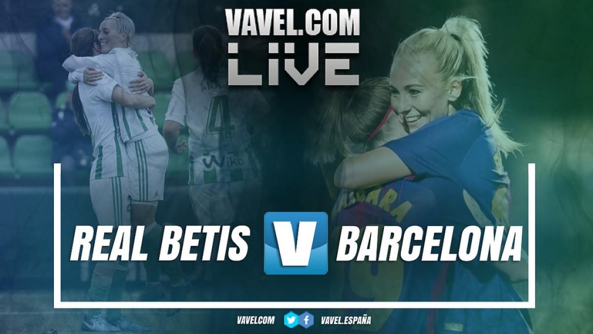 Resumen Real Betis Féminas 0-2 FC Barcelona en la jornada 26 de la Liga Iberdrola 2018