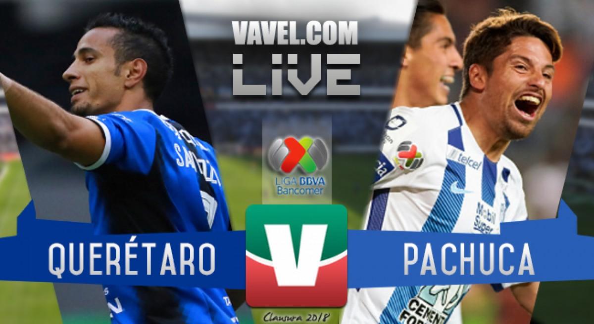 Querétaro vs Pachuca en vivo 2018 (0-0)