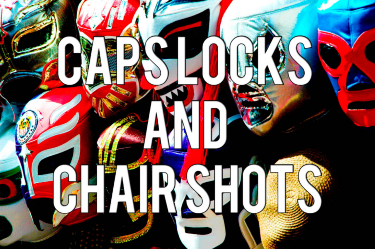 Caps Locks and Chair Shots: Season 3: Episode 10: The Tag Team Rides Again