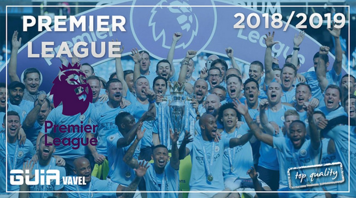 Guía VAVEL Premier League 2018/19: lucha sin cuartel a muchas bandas