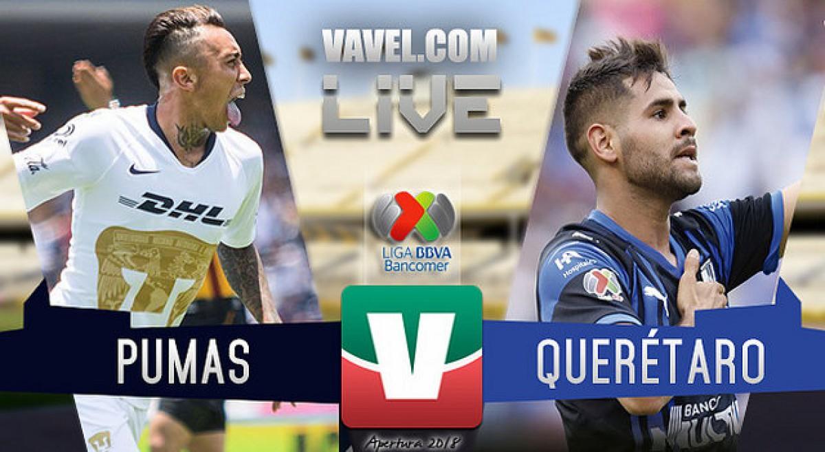 Resumen Pumas 0-1 Querétaro en Liga MX 2018
