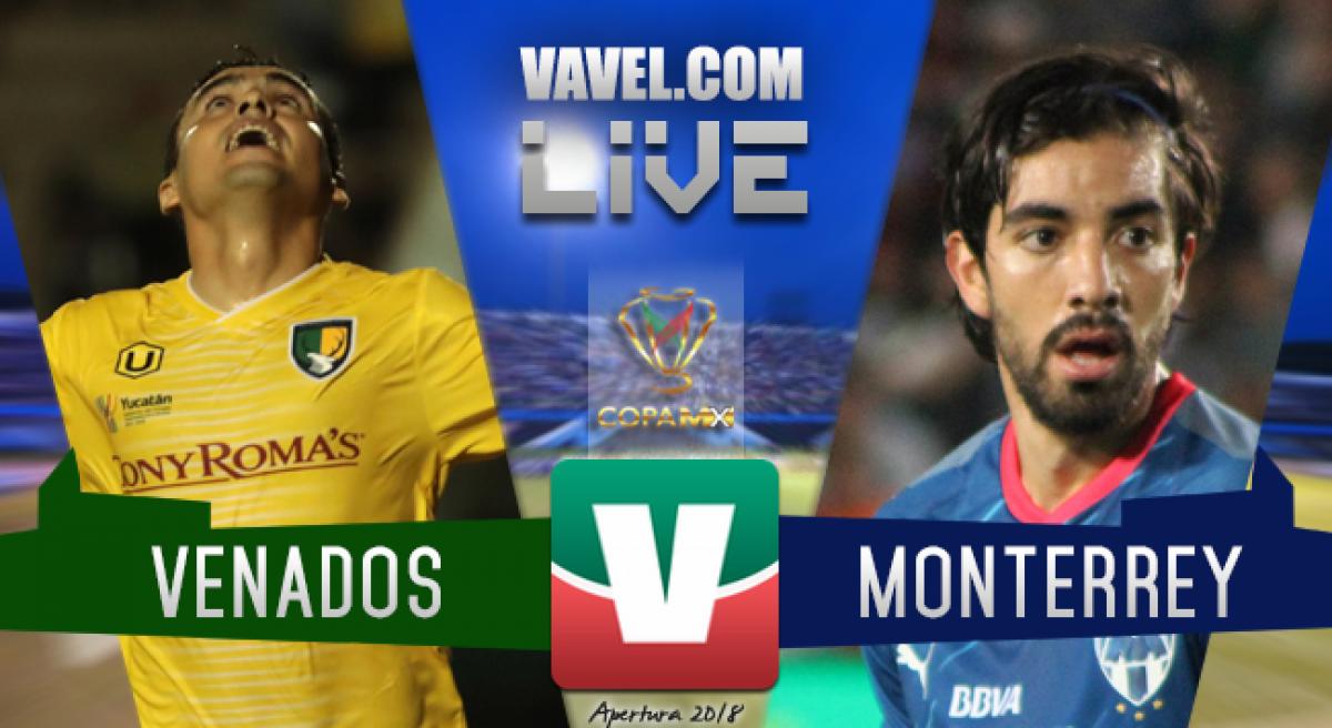 Resultado y goles del Venados 0-3 Monterrey en Copa MX 2018