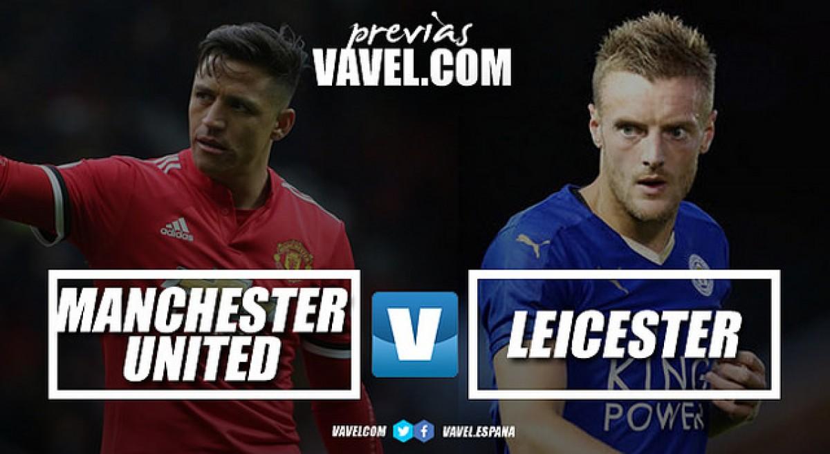 Previa Manchester United - Leicester: comienza el baile en el teatro de los sueños