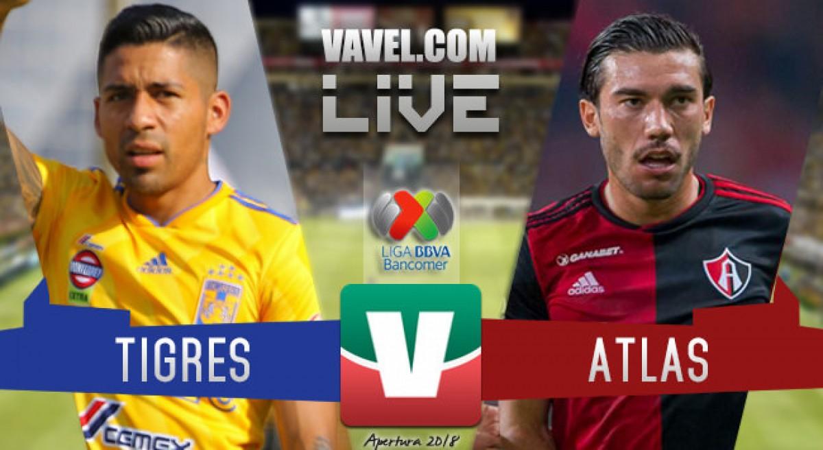 Resultado y goles del partido Tigres 3-1 Atlas en Liga MX 2018