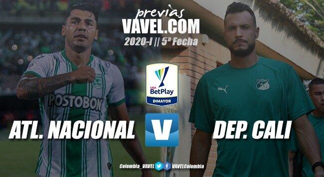 Previa Atlético Nacional vs. Deportivo Cali: duelo de 'verdes'