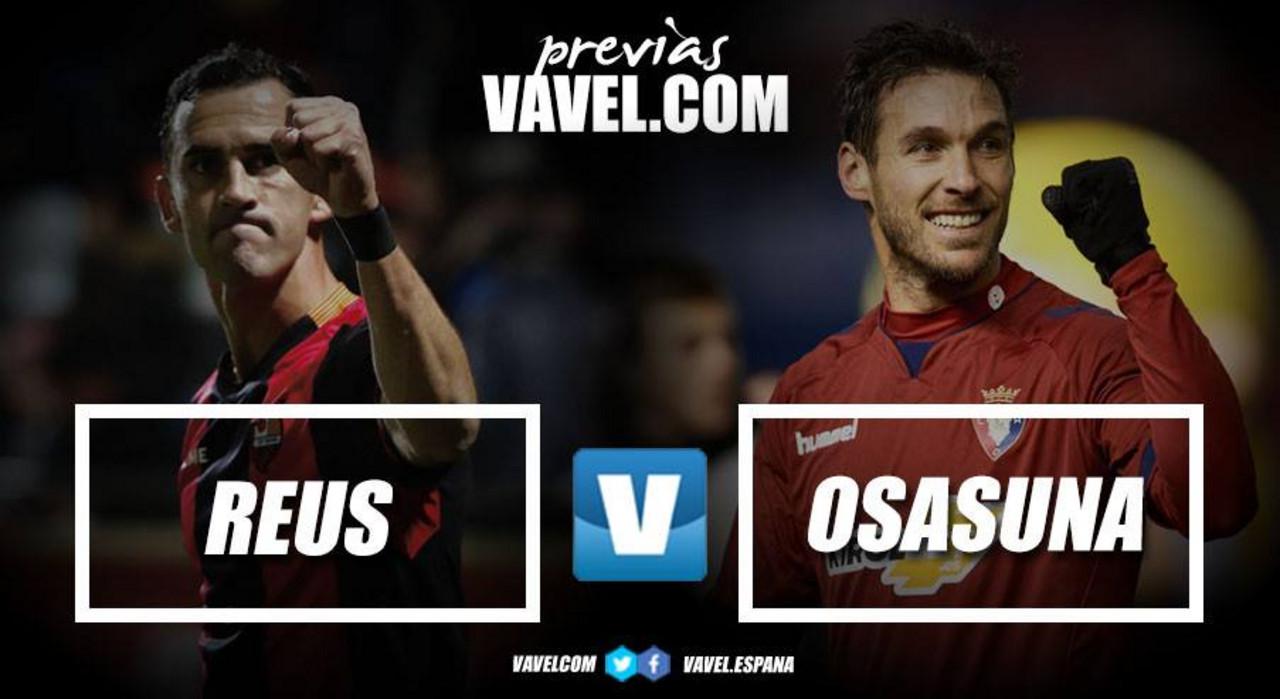 Previa CF Reus – CA Osasuna: Ganar como último remedio del año