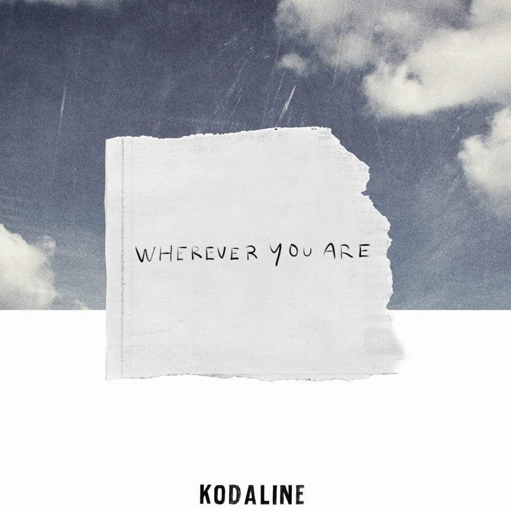 "Kodaline starts 2020 with a new single: ""Wherever you are"""