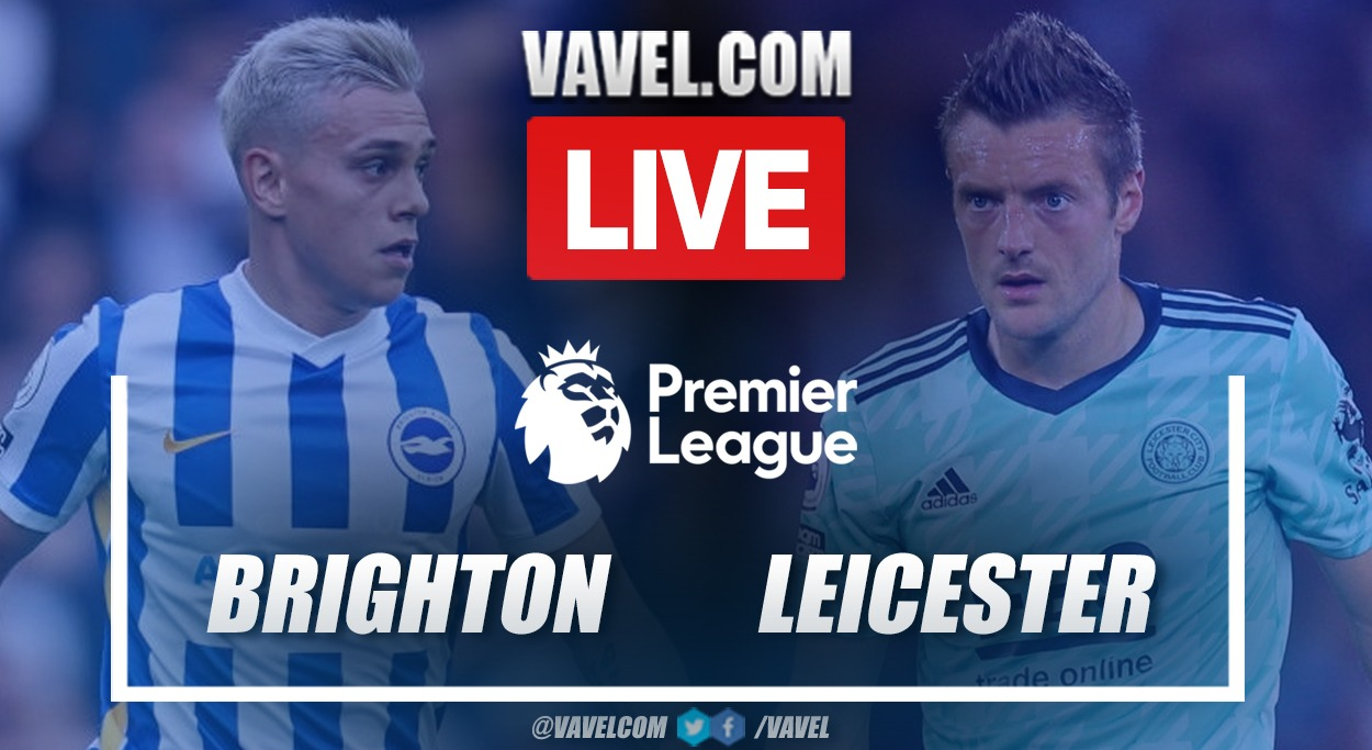 Goals and Highlights: Brighton 2-1 Leicester in Premier League