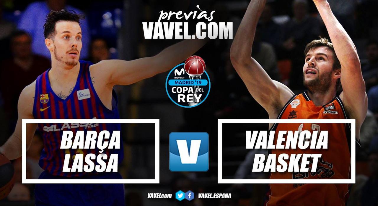 Barça-Valencia: Segundo duelo de cuartos