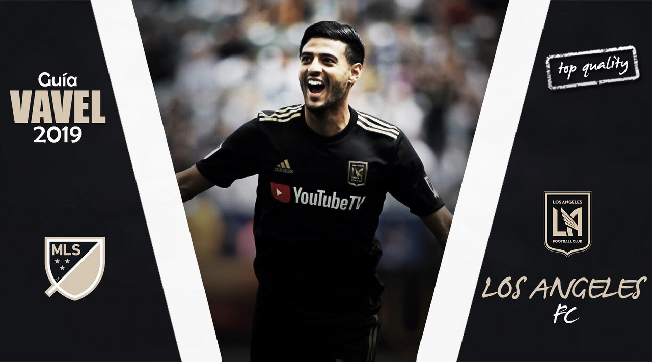 Guía VAVEL MLS 2019: Los Angeles FC, de candidato a favorito