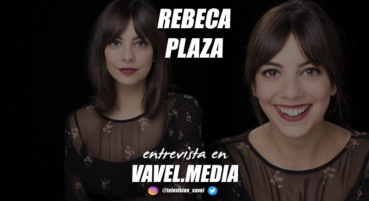 """Entrevista. Rebeca Plaza: """"Me encantaría desarrollar a Lucy, darle más matices y conocer un poco más su mundo, quiero explotarlo más"""""""