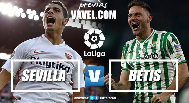 Previa Sevilla FC - Real Betis: Un derbi que huele a incienso