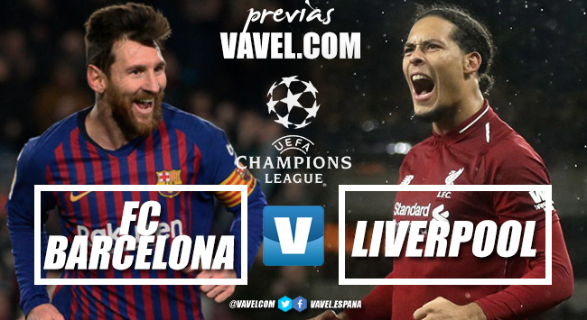 Previa Barcelona vs Liverpool: la magia de Europa