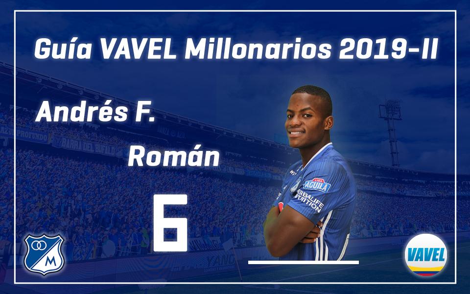 Análisis VAVEL, Millonarios 2019-II: Andrés Felipe Román