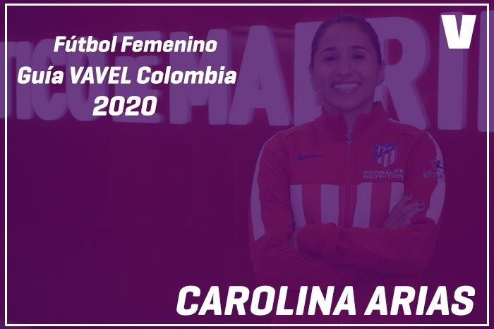 Guía VAVEL Fútbol Femenino: Carolina Arias